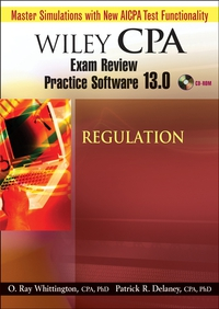 Wiley CPA Examination Review Practice Software 13.0 Reg wiley cpa examination review practice software 11 0 regulation – revised