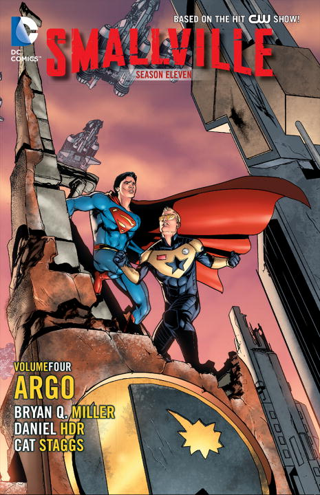 SMALLVILLE S 11 VOL. 4: ARGO bryan q miller smallville season 11 vol 5 olympus