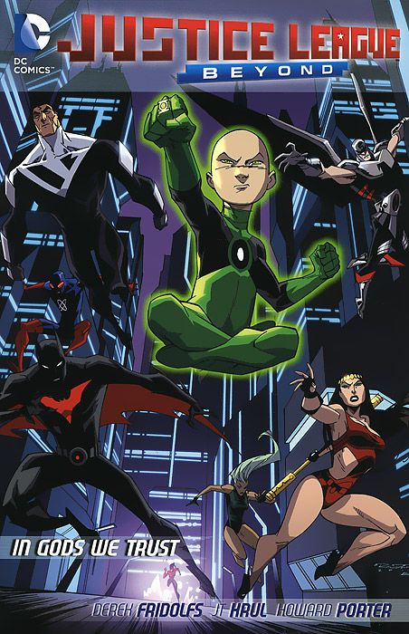 Justice League Beyond: In Gods We Trust christos gage justice league beyond power struggle