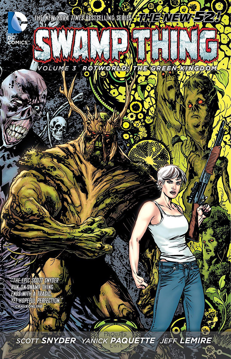 Swamp Thing: Volume 3: Rotworld: The Green Kingdom swamp thing by scott snyder the deluxe edition