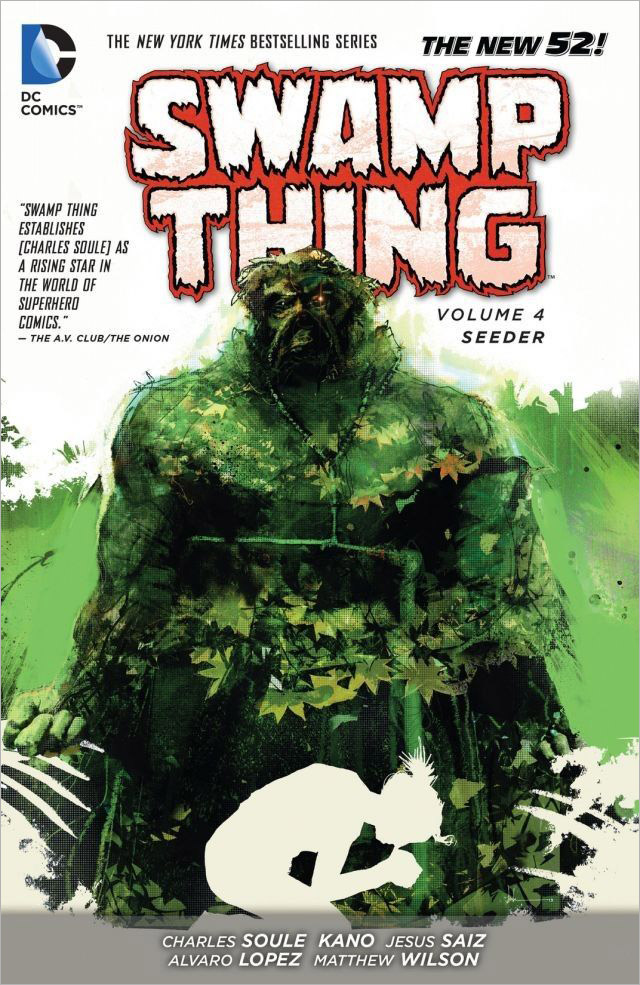 Swamp Thing: Volume 4: Seeder swamp thing by scott snyder the deluxe edition
