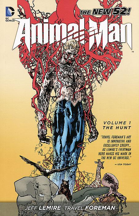 Animal Man: Volume 1: Hunt jeff lemire animal man vol 1 the hunt the new 52