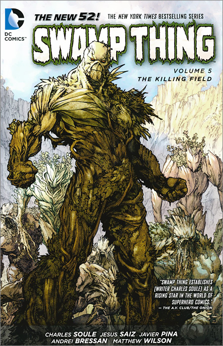 Swamp Thing: Volume 5: The Killing Field swamp thing by scott snyder the deluxe edition