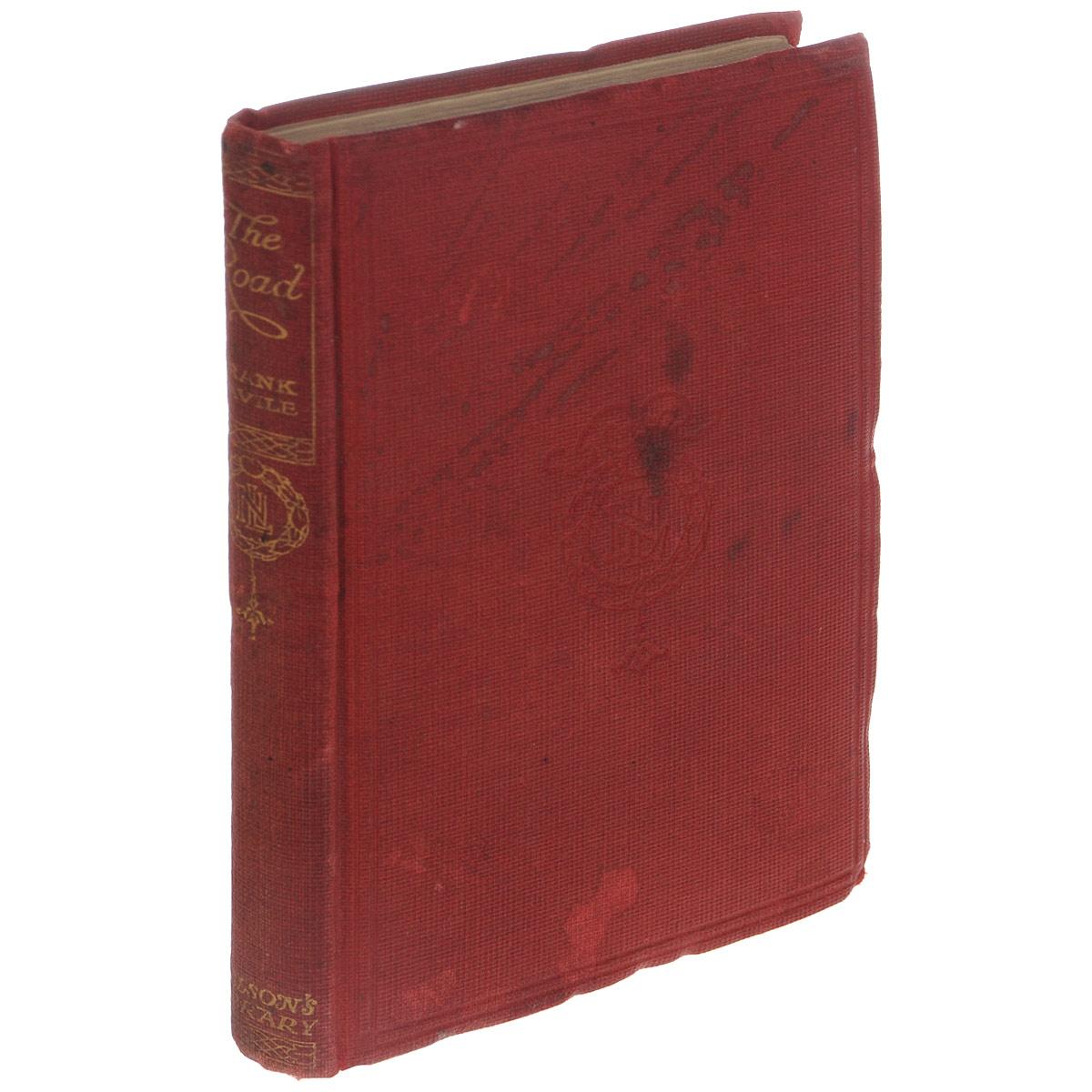 The Road0120710Вашему вниманию предлагается антикварное издание 1910 года The Road.