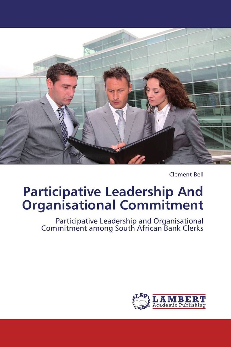 Participative Leadership And Organisational Commitment