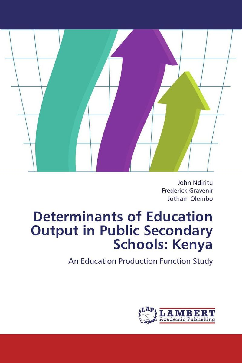 Determinants of Education Output in Public Secondary Schools: Kenya maurice ombok determinants of water accessibility in kenya