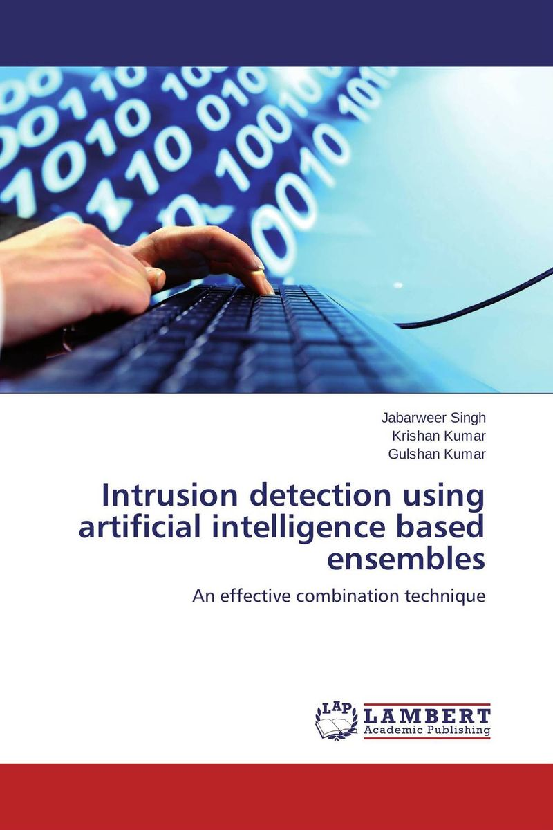 Intrusion detection using artificial intelligence based ensembles tigabu dagne akal constructing predictive model for network intrusion detection