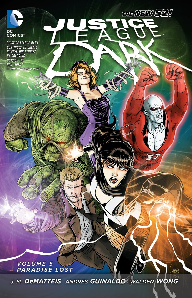 Justice League Dark: Volume 5: Paradise Lost alan moore kevin o neill the league of extraordinary gentlemen volume 2
