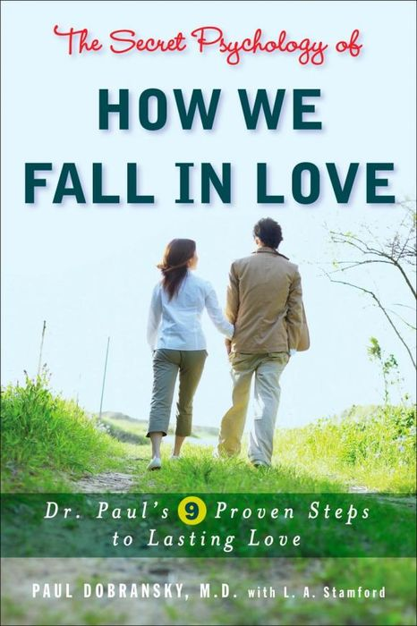 The Secret Psychology of How We Fall in Love купить