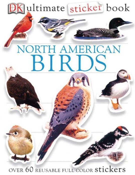 Ultimate Sticker Book: North American Birds ultimate sticker books dog