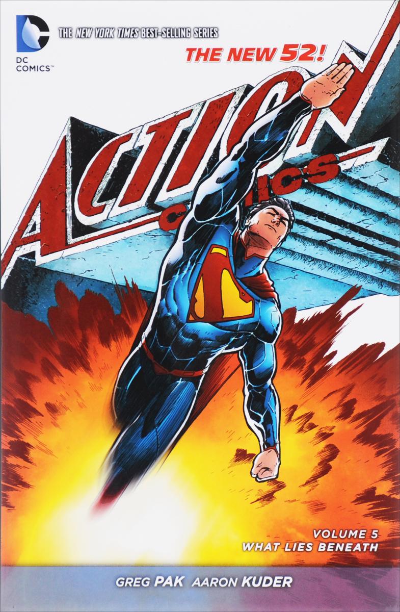 Superman: Action Comics: Volume 5: What Lies Beneath greg pak superman action comics volume 6 superdoom