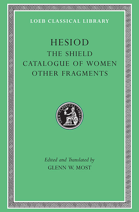 Hesiod – The Shield Catalogue of Women. Other Fragments V 2 L503 (Trans. Most)(Greek) to demonicus – to nicocles – nicocles or the cyprians l209 v 1 trans norlin greek