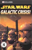 Купить Galactic Crisis (Star Wars: DK Readers, Level 4), Зарубежная литература для детей