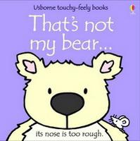 Купить That's Not My Bear (Touchy-Feely Board Books), Зарубежная литература для детей