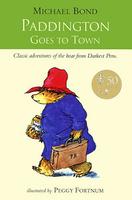 Купить Paddington Goes to Town, Зарубежная литература для детей