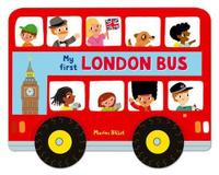 Купить My First London Bus, Первые книжки малышей