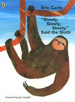 Купить Slowly, Said the Sloth, Первые книжки малышей