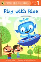 Купить Play With Blue: Level 1: Emergent Reader, Зарубежная литература для детей