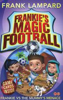 Купить Frankie's Magic Football: Book 4: Frankie vs the Mummy's Menace, Зарубежная литература для детей
