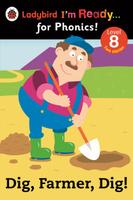 Купить Dig, Farmer, Dig!: Level 8, Зарубежная литература для детей