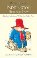 Купить Paddington Here and Now, Зарубежная литература для детей