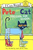 Купить Pete the Cat: Too Cool for School, Зарубежная литература для детей