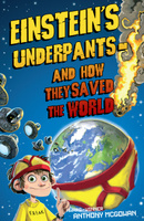 Купить Einstein's Underpants - And How They Saved the World, Зарубежная литература для детей