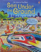 Купить See Under The Ground, Познавательная литература обо всем