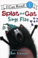 Купить Splat the Cat: Sings Flat: Beginning Reading 1, Зарубежная литература для детей