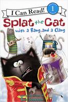 Купить Splat the Cat with a Bang and a Clang: Reading 1, Зарубежная литература для детей