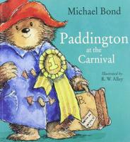 Купить Paddington at the Carnival, Зарубежная литература для детей