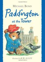 Купить Paddington at the Tower, Зарубежная литература для детей
