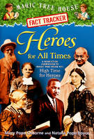 Купить Heroes for All Times: A Nonfiction Companion to Magic Tree House #51: High Time for Heroes, Биографии известных личностей для детей