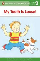 Купить My Tooth Is Loose!, Зарубежная литература для детей