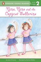 Купить Nina, Nina and the Copycat Ballerina, Зарубежная литература для детей