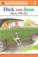 Купить Dick And Jane: Away We Go: Level 1, Зарубежная литература для детей
