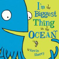 Купить I'm the Biggest Thing in the Ocean, Зарубежная литература для детей