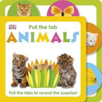 Купить Pull the Tab: Animals, Первые книжки малышей