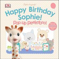 Купить Sophie la girafe: Pop-up Peekaboo Happy Birthday Sophie!, Первые книжки малышей