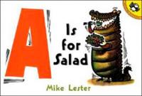 Купить A is for Salad, Зарубежная литература для детей
