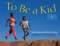 Купить To Be a Kid, Познавательная литература обо всем