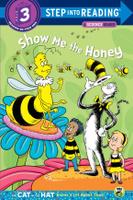 Купить Show me the Honey (Dr. Seuss/Cat in the Hat), Познавательная литература обо всем