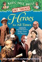 Купить Magic Tree House Fact Tracker #28: Heroes for All Times, Биографии известных личностей для детей