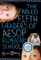 Купить The Fabled Fifth Graders of Aesop Elementary School, Зарубежная литература для детей