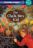 Купить The Chalk Box Kid, Зарубежная литература для детей
