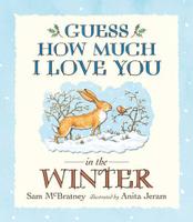 Купить Guess How Much I Love You in the Winter, Повести и рассказы о животных