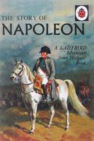 Купить The Story of Napoleon: A Ladybird Adventure from History Book, Биографии известных личностей для детей