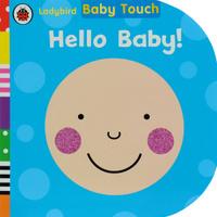 Купить Baby Touch: Hello Baby!, Первые книжки малышей