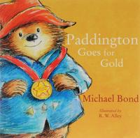 Купить Paddington Goes for Gold, Зарубежная литература для детей