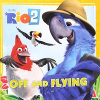 Купить Rio 2: Off and Flying, Зарубежная литература для детей
